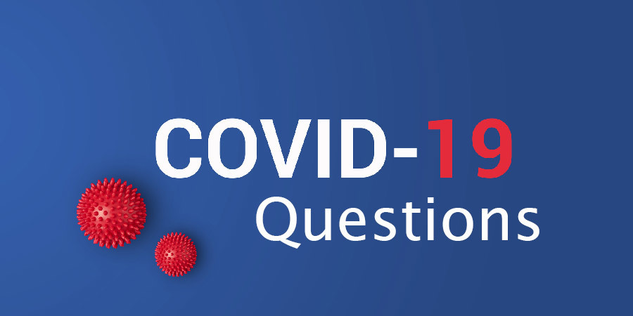 Questions about Covid-19?
